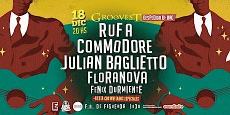 Fiesta Groovest VOL. I : Rufa, Commodore, Julián Baglietto y más! entradas