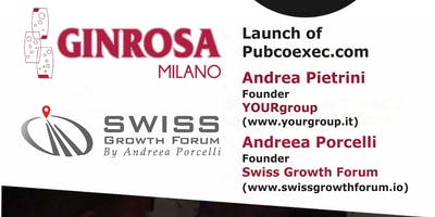Swiss Growth Forum Pubcoexec.com Launch Aperitivo at GINROSA, Milan