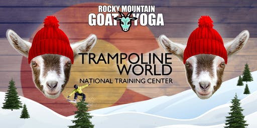 Goat Yoga - December 29th (Trampoline World Gymnastics)