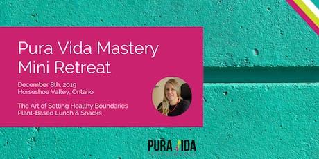 Pura Vida Mastery Mini Retreat tickets