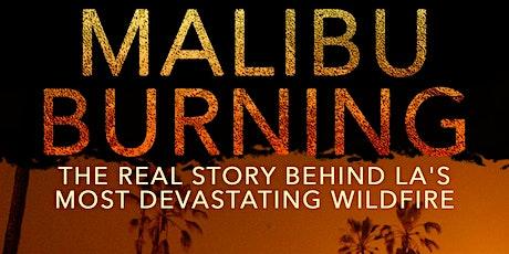 Malibu Burning with Robert Kerbeck tickets