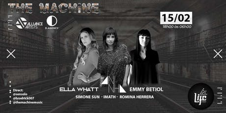 The Machine Apresenta: Ella Whatt / Aninha / Emmy Betiol ingressos