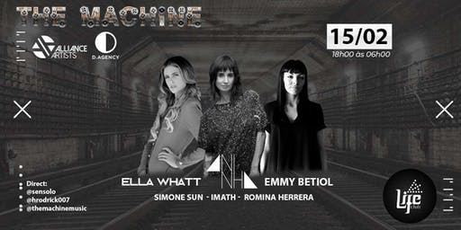 The Machine Apresenta: Ella Whatt / Aninha / Emmy Betiol