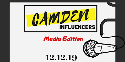 Camden Influencer: Media Edition