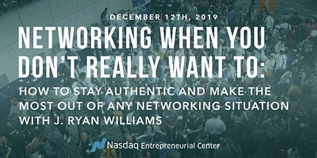 How to Network When You Really Don't Want To with J. Ryan Williams  tickets