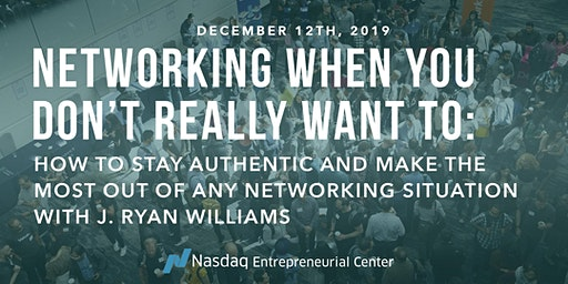 How to Network When You Really Don't Want To with J. Ryan Williams