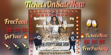B.Y.O.B BashLive BlazinHot Concert  HotFashionShow ComedianDj/PoppinBottles tickets