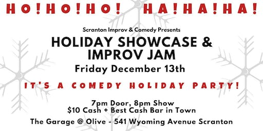 Holiday Comedy Showcase & Improv Jam!
