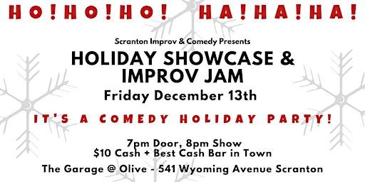 Holiday Comedy Showcase & Improv Jam!