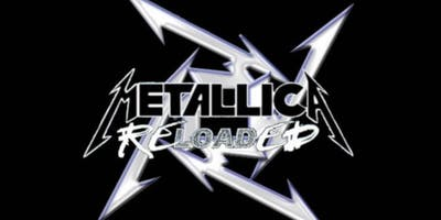 Metallica Reloaded - A tribute to Metallica