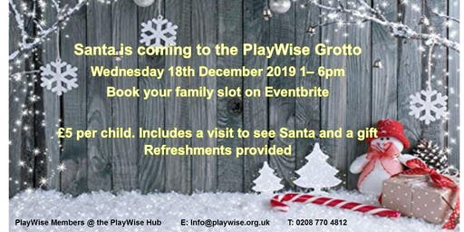 Santa is Coming to the PlayWise Grotto