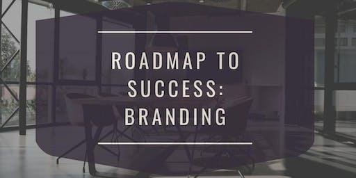 Roadmap To Success:  Branding w/Ahndea