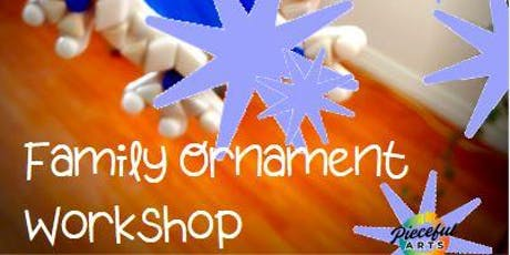 Family Ornament Workshop tickets