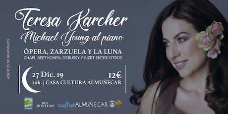 Opera, Zarzuela y la Luna (Teresa Karcher: Soprano, Michael Young: Piano) entradas