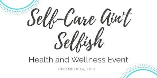 Self-Care Ain't Selfish: Women's Wellness Event