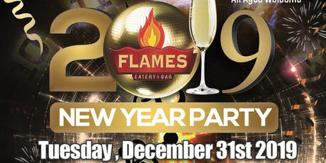 New years party  @ flames 2019 tickets