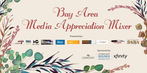 Bay Area Media Appreciation Mixer