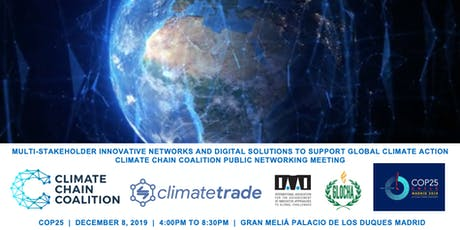 Climate Chain Coalition - Blockchain &  Climate Public Networking at COP25 tickets