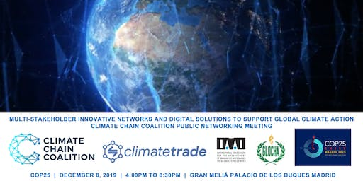 Climate Chain Coalition - Blockchain &  Climate Public Networking at COP25