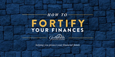 How to Fortify Your Finances - Conway tickets