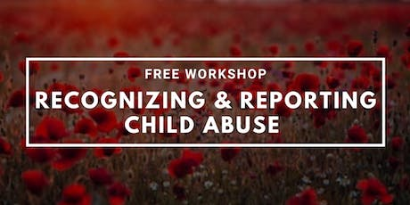 Child Abuse: Indicators, Disclosures and Mandated Reporting (Georgetown 2/11 6:30-8p) tickets