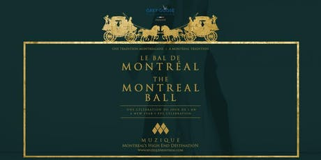 The Montreal Ball - New Years Eve at Muzique tickets