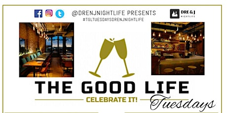 The Good Life Tuesday's  tickets