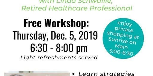 Managing Holiday Stress - Shopping and Workshop