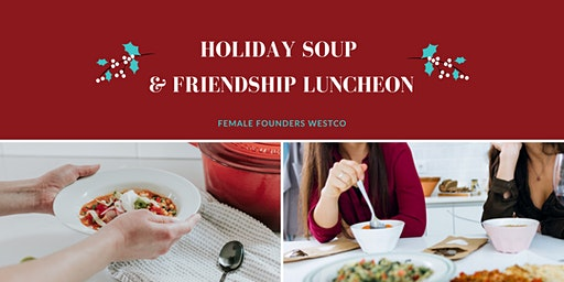 A PLACE AT THE TABLE:  Holiday Soup & Friendship Luncheon