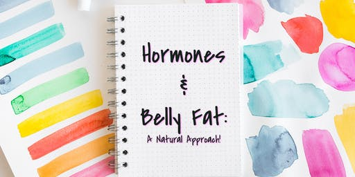 Hormones, Belly Fat and Weight Loss