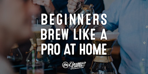 February 22nd Brew Like a Pro at Home Beginner Class