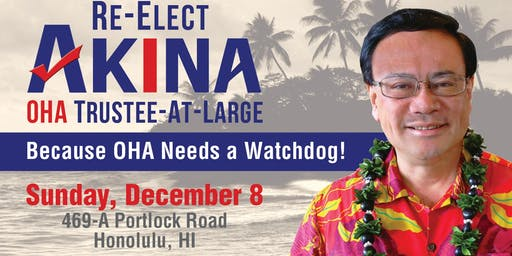 Re-Elect Akina Kick Off Fundraiser