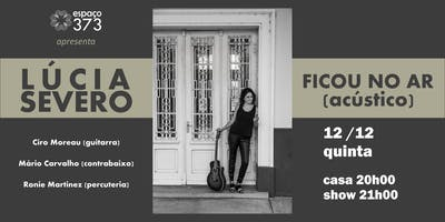 LÚCIA SEVERO - Ficou no Ar (acústico)