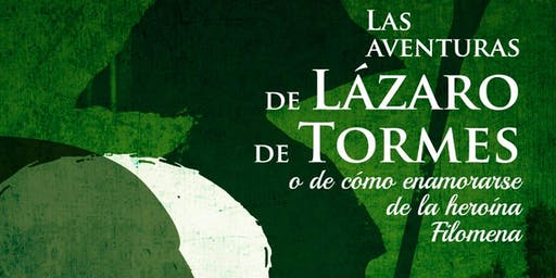 TEATRO FAMILIAR - Las Aventuras de Lázaro de Tormes