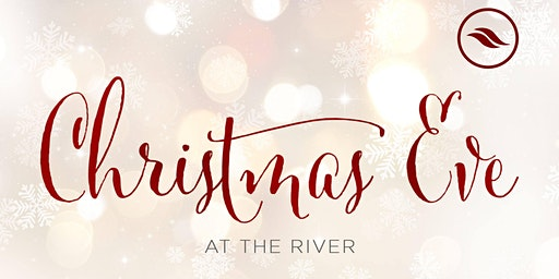 Christmas Eve at The River