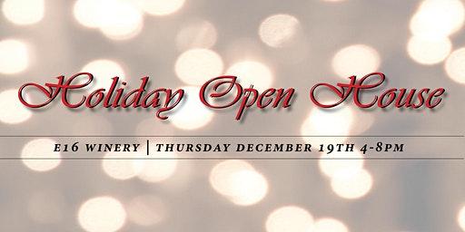 Holiday Open House at E16 Winery
