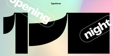 Typeforce 11 Opening Night tickets