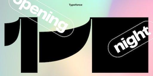 Typeforce 11 Opening Night