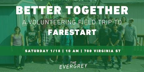 Better Together: A Volunteering Field Trip to FareStart tickets