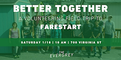 Better Together: A Volunteering Field Trip to FareStart tickets
