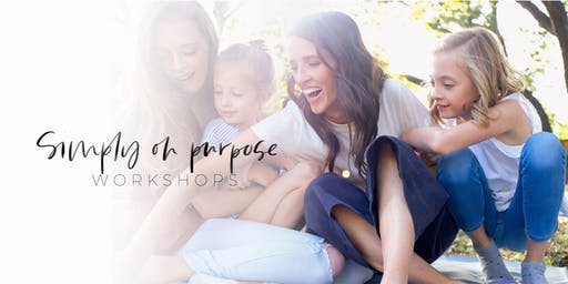 Simply On Purpose Parenting Workshop: Provo Session 1