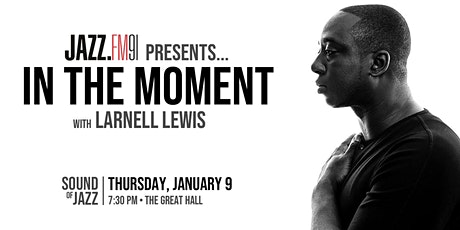 In the Moment with Larnell Lewis tickets