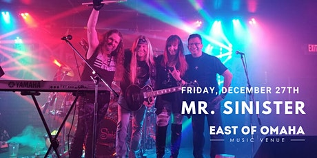 Mr. Sinister LIVE at East of Omaha tickets