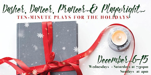 Dasher, Dancer, Prancer & Playwright: 10 Min Plays for the Holidays