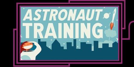 Astronaut Training  tickets