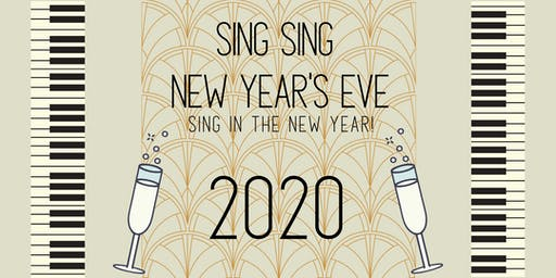 Sing Sing New Year's Eve
