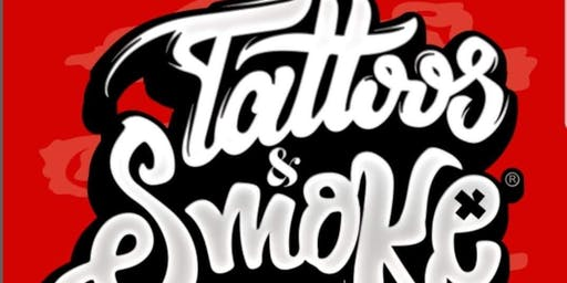 Tattoos &Smoke