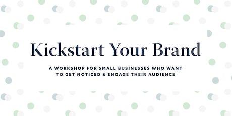 Kickstart Your Brand Workshop tickets