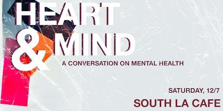 Heart & Mind: A Conversation on Mental Health tickets