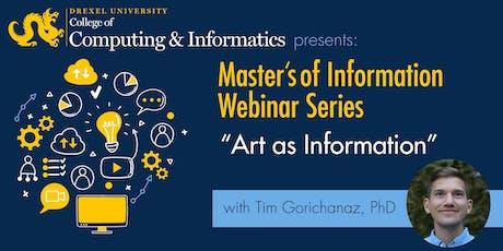 """MS in Information Webinar: """"Art as Information"""" tickets"""